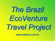 The Brazil EcoVenture Travel Project