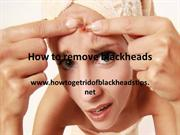 How to remove blackheads ppt