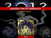 Dragon's Time of Terror-Seeds of Hatred-Pt.10