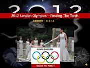 2012 London Olympics-Passing The Torch-Pt.13