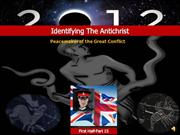 Identifing the Antichrist-Peacemaker of the Great Conflict-Pt.15