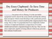 Dry Erase Clapboard -To Save Time and Money for Producers