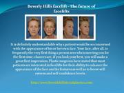 Beverly Hills facelift - The future of facelifts