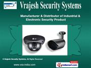 CCTV Camera & Surveillance System by Vrajesh Security Systems, Ahmedab