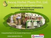 Extraction and Distillation Plants by Swaraj Herbal Plants Pvt. Ltd.,