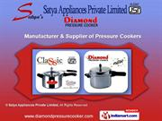 Pressure Cooker by Satya Appliances Private Limited, Ghaziabad