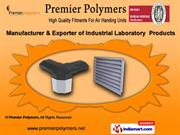 AHU & Laboratory Products by Premier Polymers, Ahmedabad