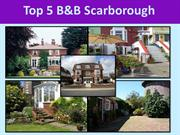 Top 5 B&B Scarborough