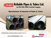 Pipes And Tubes by Reliable Pipes & Tubes Limited, Mumbai