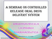 A Seminar on Controlled Oral Drug Delivery System