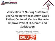 Rickley, R. (2011) Nursing Staff Role Verification and Expansion of Du