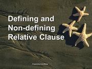 Defining & Non-Defining Relative Clauses GOOD ONE!!