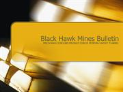 Black Hawk Mines Bulletin - Presentation