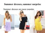 Summer dresses, summer surprise