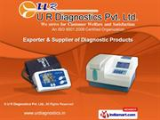 Medical Diagnostic Instruments by U R Diagnostics Pvt. Ltd., Faridabad