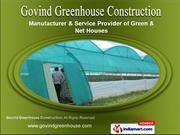 Greenhouse Services by Govind Greenhouse Construction, Pune