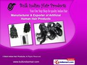 Remy Hair Extensions by Bulk Indian Hair Products, Mumbai