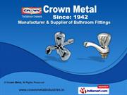Bathroom Products and Accessories by Crown Metal, Surat