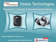 Tele Devices & Allied Equipments by Visista Technologies, Hyderabad
