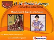 Bridal and Designer Lehenga by H. M. Bridal Lehenga, Delhi