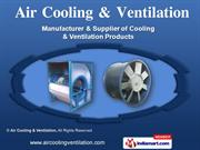 Cooling & Ventilation Products by Air Cooling & Ventilation, New Delhi