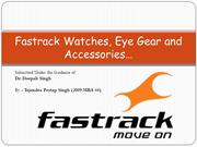 Fastrack Watches, Eyegear and Accessories
