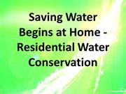 Saving Water Begins at Home - Residential Water Conservation