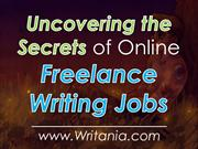 Uncovering the Secrets of Online Freelance Writing Jobs