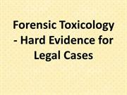 Forensic Toxicology - Hard Evidence for Legal Cases