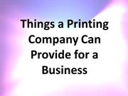 Things a Printing Company Can Provide for a Business