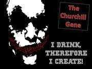 The Churchill Gene - Drink and be Creative!