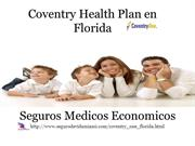 Coventry Health Plan en Florida powerpoint 07212012