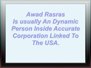 Awad Rasras Is usually an Dynamic Person