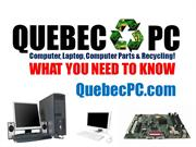 QUEBEC PC: Computer, Laptop, Computer Parts & Recycling!