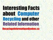 Interesting Facts about Computer Recycling and other Related Info