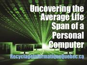 Uncovering the Average Life Span of a Personal Computer