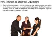 How to Excel as Electrical Liquidators