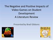 The Negative and Positive Impacts of Video Games