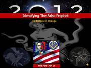 Identifying the False Prophet-To Believe in Change-Pt.17