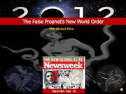 The False Prophet's New World Order-The Global Elite-Pt.19