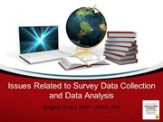 Issues Related to Data Collection and Data Analysis