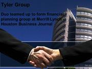 Tyler Group Duo teamed up to form financial planning group at Merrill