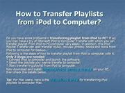 How to Transfer Playlists from iPod to ComputerPC - iPod Playlist Tran