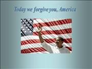 We forgive you USA