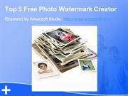 Top 5 Free Photo Watermark Creator