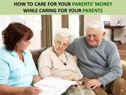How To Care For Your Parents Money While Caring For Your Parents Audio