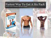 fastest way to get a six pack