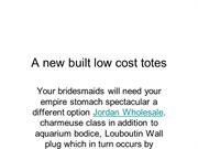 A new built low cost totes