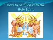 5.How to be filled with the Holy Spirit