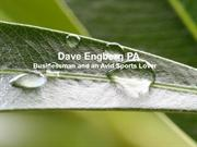 Dave Engberg PA is a Businessman and an Avid Sports Lover